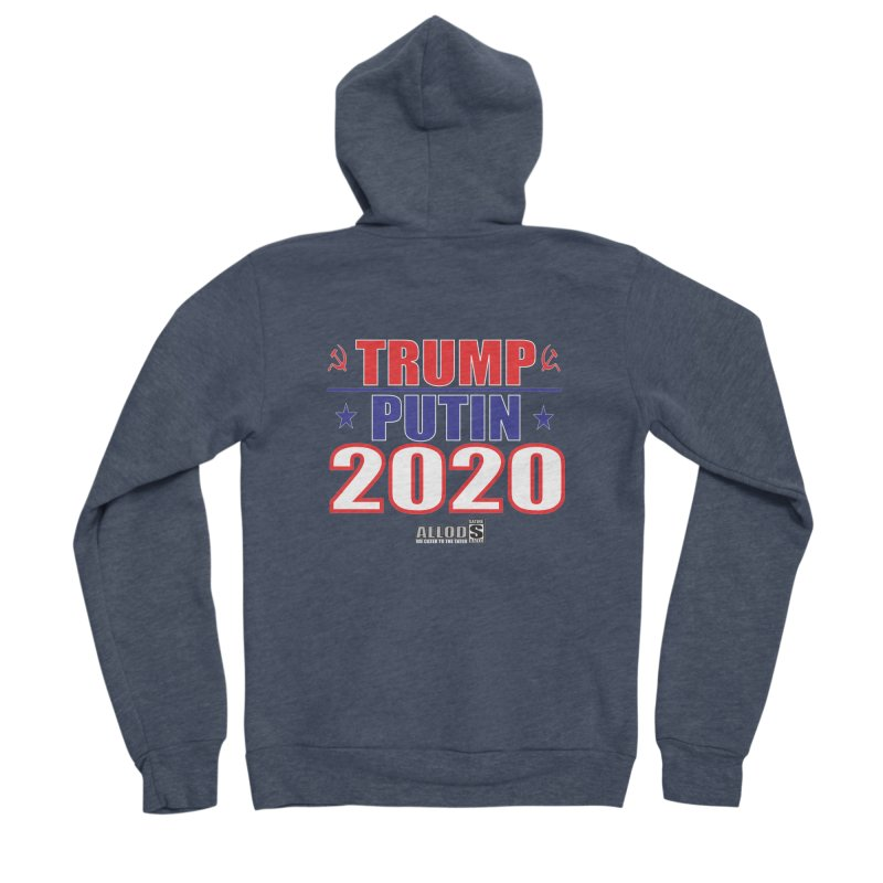TRUMP PUTIN 2020! MAKE AMERICA BORSHT AGAIN! Men's Sponge Fleece Zip-Up Hoody by America's Last Line of Defense