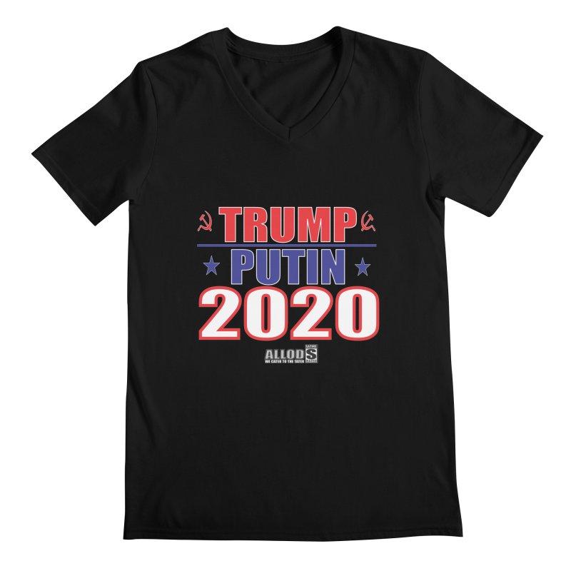 TRUMP PUTIN 2020! MAKE AMERICA BORSHT AGAIN! Men's Regular V-Neck by America's Last Line of Defense