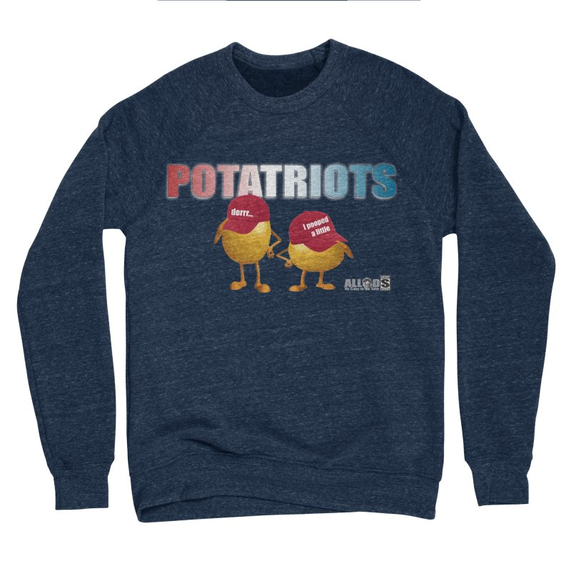 POTATRIOTS! Men's Sponge Fleece Sweatshirt by America's Last Line of Defense