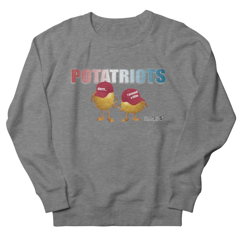POTATRIOTS! Men's Sweatshirt by America's Last Line of Defense