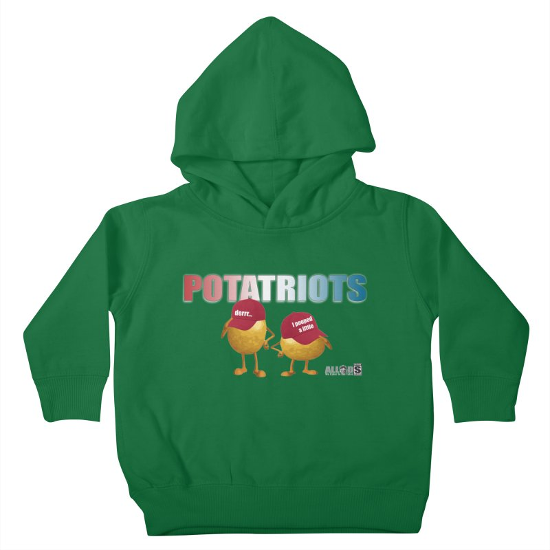 POTATRIOTS! Kids Toddler Pullover Hoody by America's Last Line of Defense