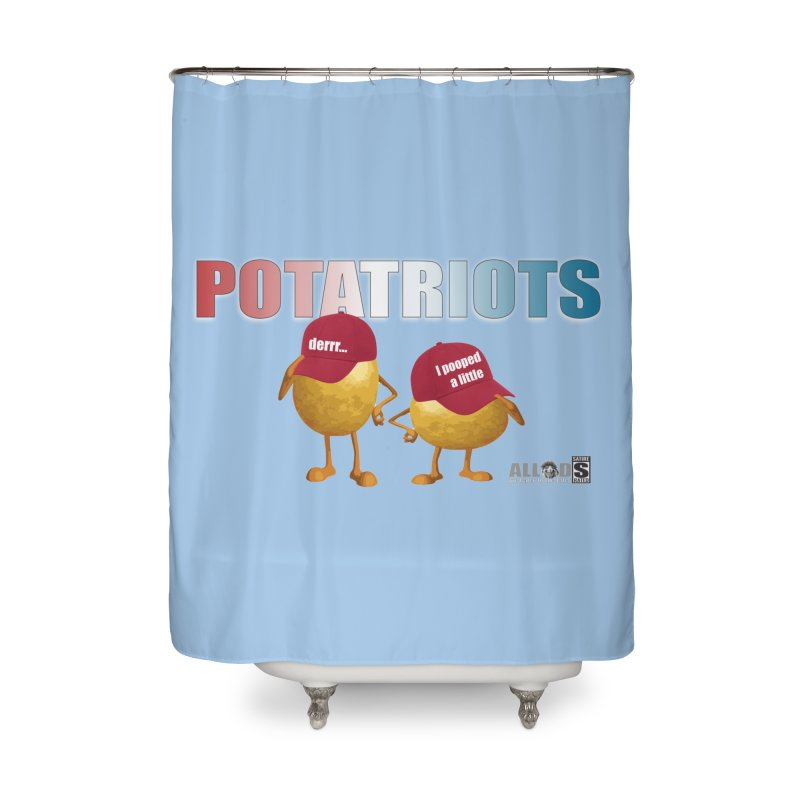 POTATRIOTS! Home Shower Curtain by America's Last Line of Defense