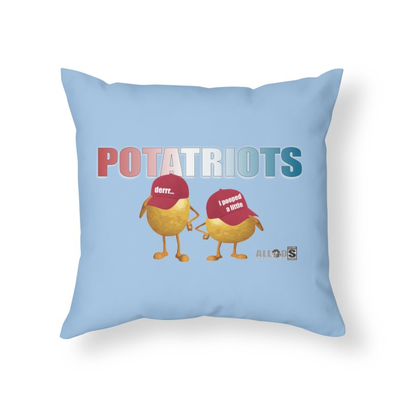 POTATRIOTS! Home Throw Pillow by America's Last Line of Defense