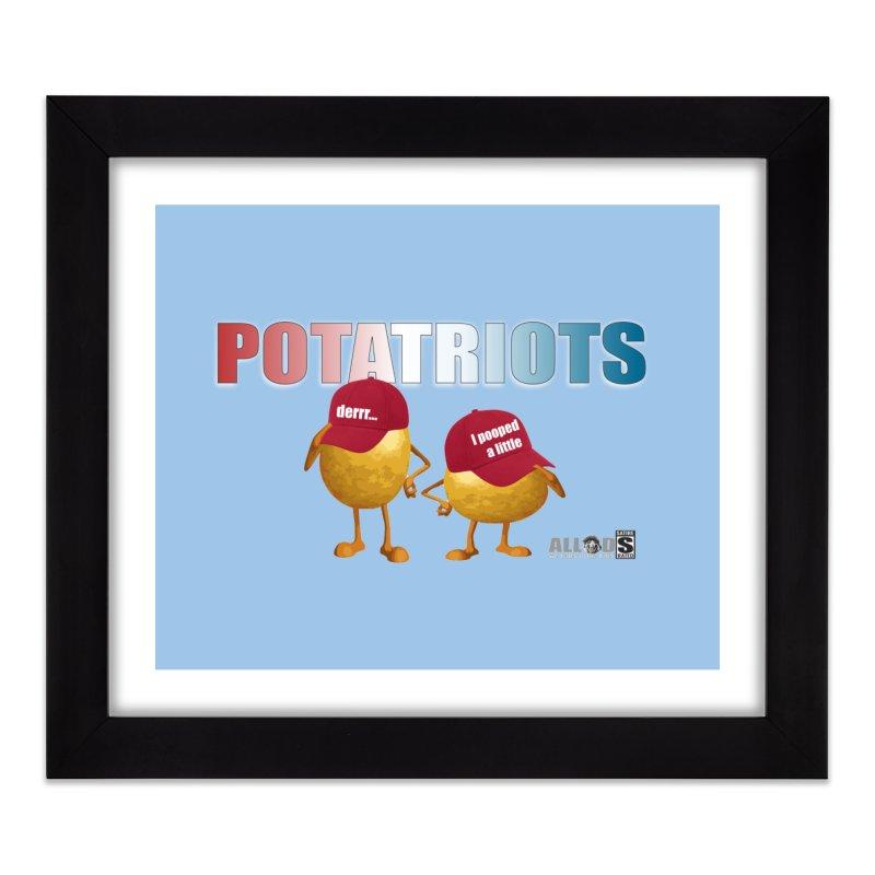 POTATRIOTS! Home Framed Fine Art Print by America's Last Line of Defense