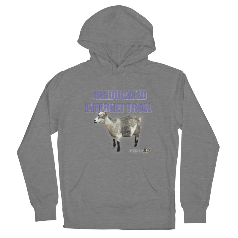 Uneducated Internet Troll in Men's French Terry Pullover Hoody Heather Graphite by America's Last Line of Defense