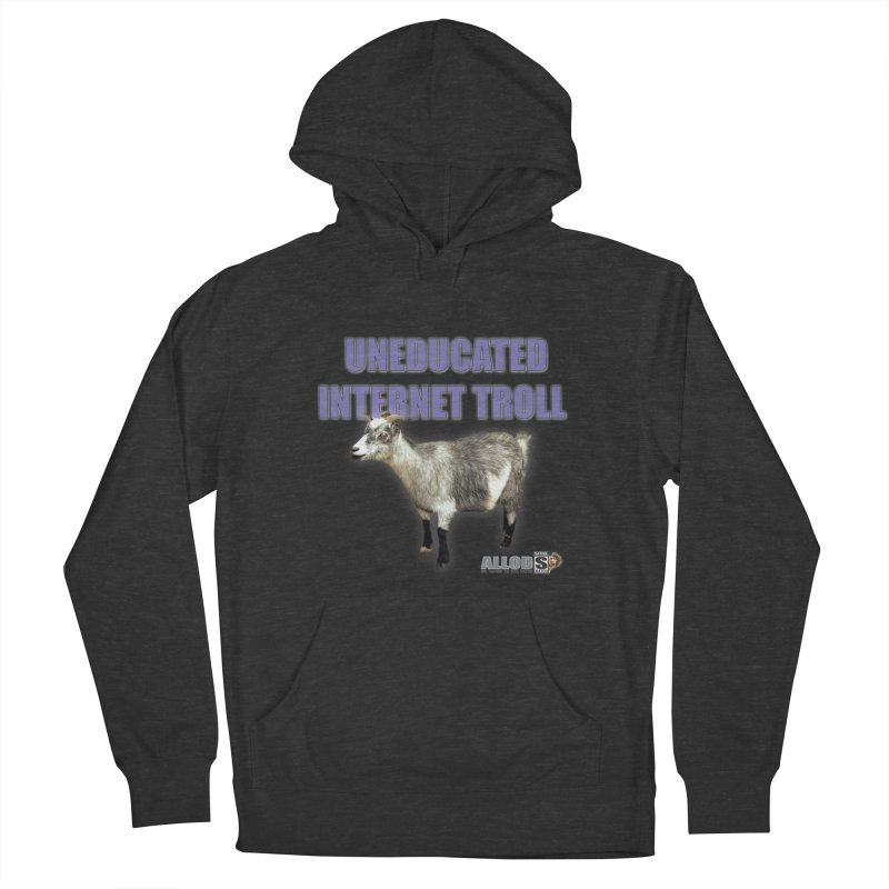 Uneducated Internet Troll Men's French Terry Pullover Hoody by America's Last Line of Defense