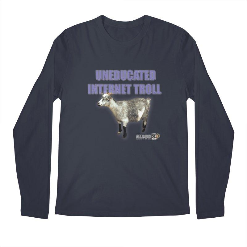 Uneducated Internet Troll Men's Regular Longsleeve T-Shirt by America's Last Line of Defense