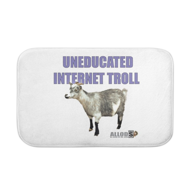 Uneducated Internet Troll Home Bath Mat by America's Last Line of Defense