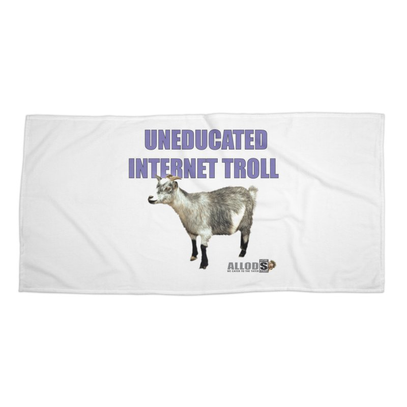 Uneducated Internet Troll Accessories Beach Towel by America's Last Line of Defense