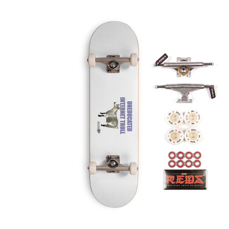 Uneducated Internet Troll Accessories Complete - Pro Skateboard by America's Last Line of Defense