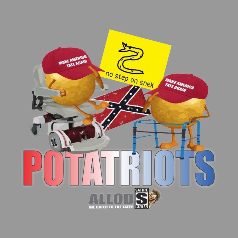POTATRIOT SALUTE! by America's Last Line of Defense