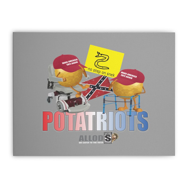 POTATRIOT SALUTE! Home Stretched Canvas by America's Last Line of Defense