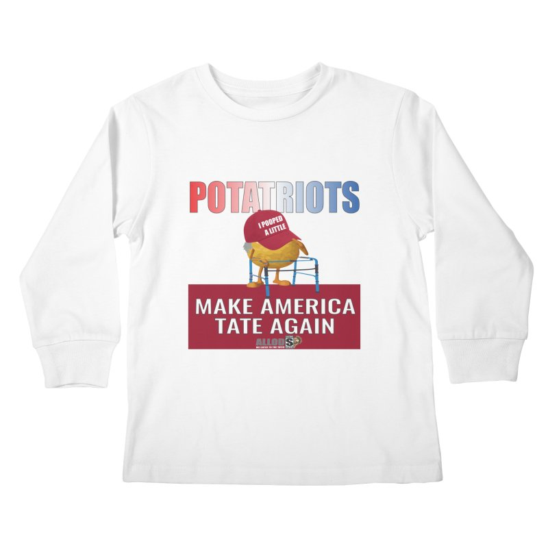 Poor Poopy Potatriot Kids Longsleeve T-Shirt by America's Last Line of Defense