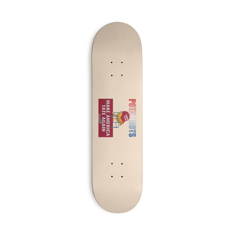 Poor Poopy Potatriot Accessories Deck Only Skateboard by America's Last Line of Defense