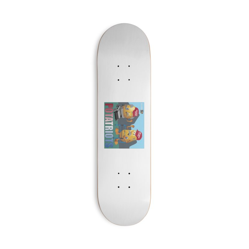 Geriatric Potatriots Accessories Deck Only Skateboard by America's Last Line of Defense