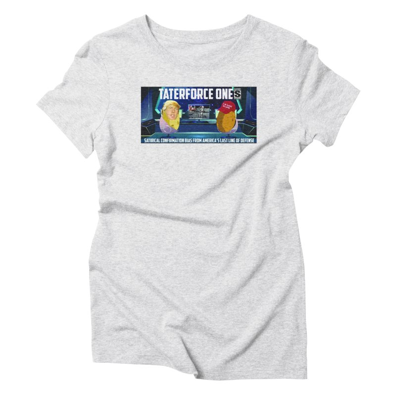 Tater Force One Women's T-Shirt by America's Last Line of Defense