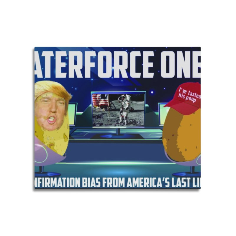 Tater Force One Home Mounted Aluminum Print by America's Last Line of Defense