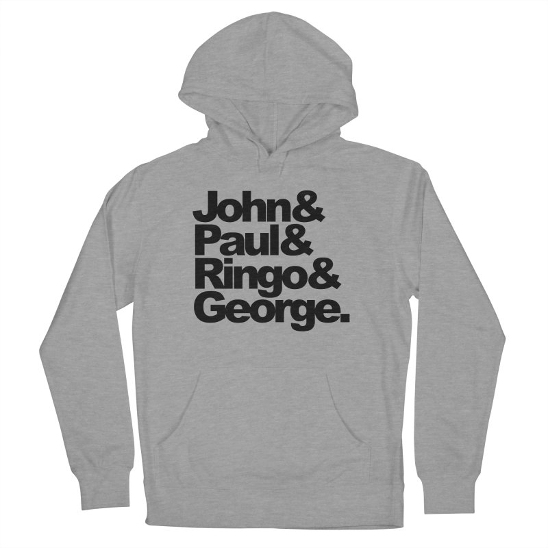 John and Paul and Ringo and George Men's Pullover Hoody by ALMA VISUAL's Artist Shop