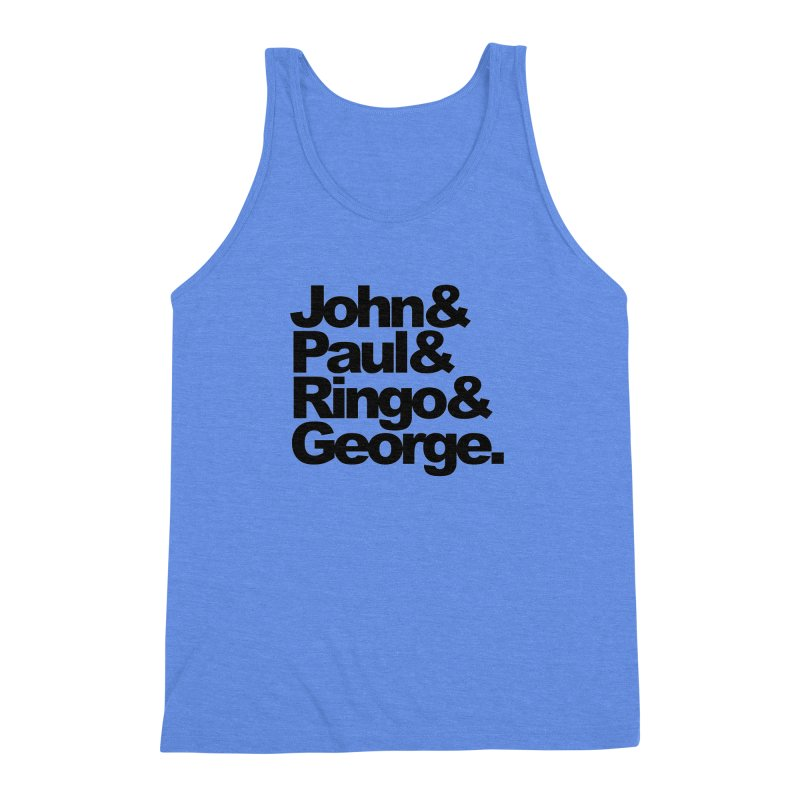 John and Paul and Ringo and George Men's Triblend Tank by ALMA VISUAL's Artist Shop