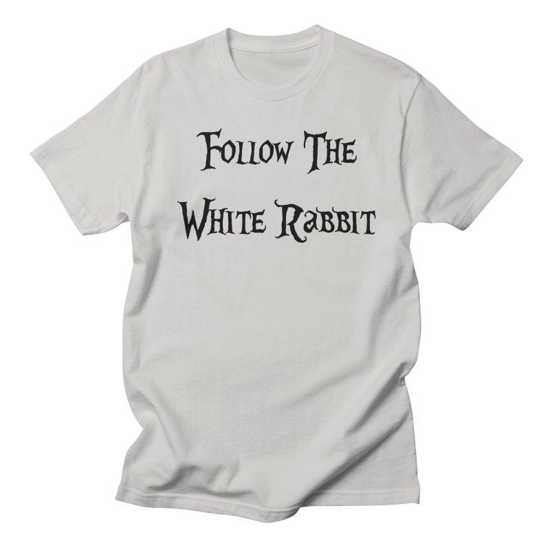 Follow The White Rabbit Men's T-shirt by ALMA VISUAL's Artist Shop