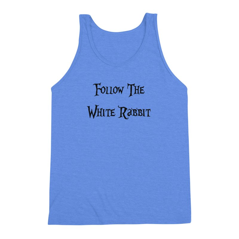 Follow The White Rabbit Men's Triblend Tank by ALMA VISUAL's Artist Shop