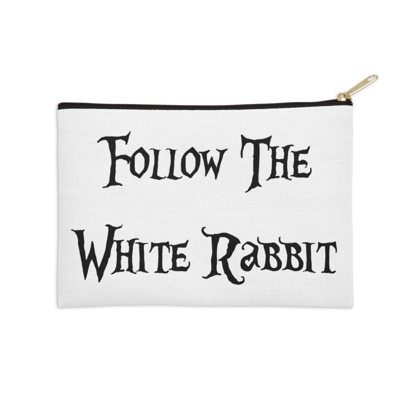 Follow The White Rabbit Accessories Zip Pouch by ALMA VISUAL's Artist Shop