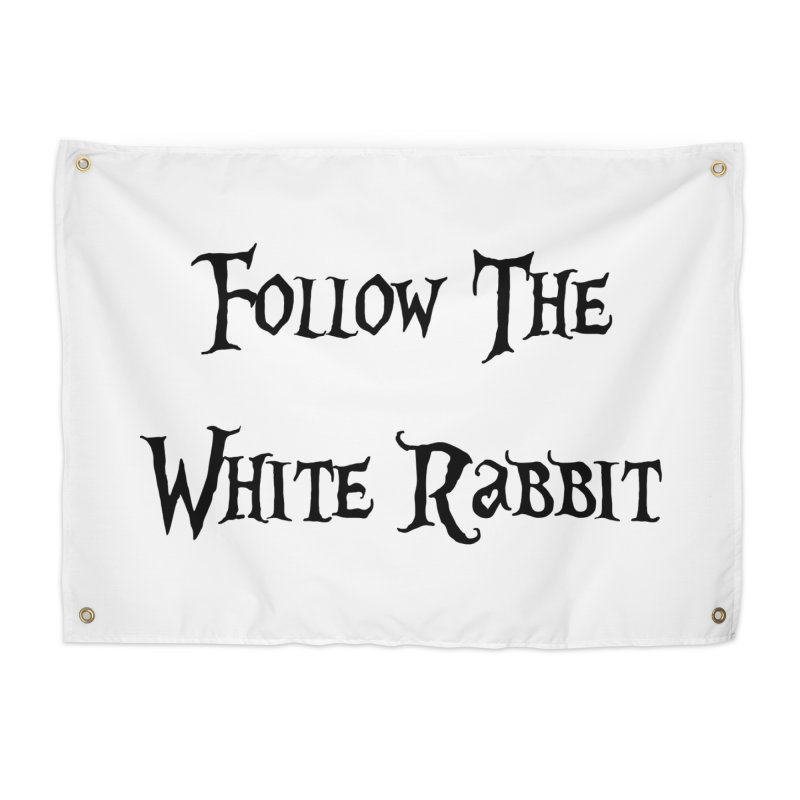 Follow The White Rabbit Home Tapestry by ALMA VISUAL's Artist Shop