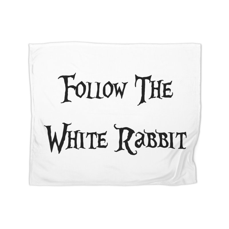 Follow The White Rabbit Home Blanket by ALMA VISUAL's Artist Shop