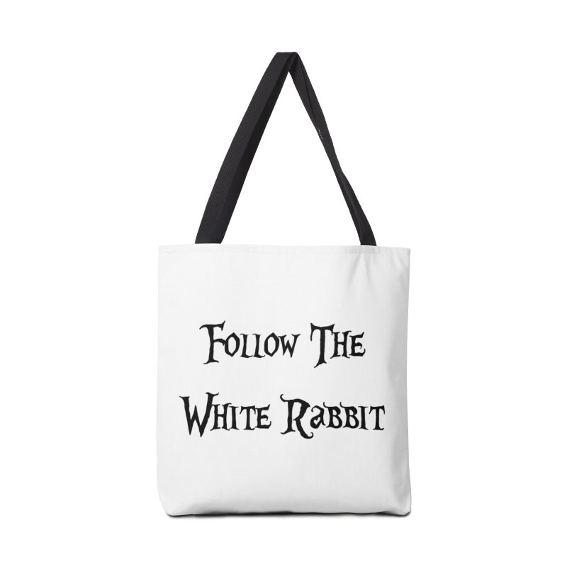 Follow The White Rabbit Accessories Bag by ALMA VISUAL's Artist Shop