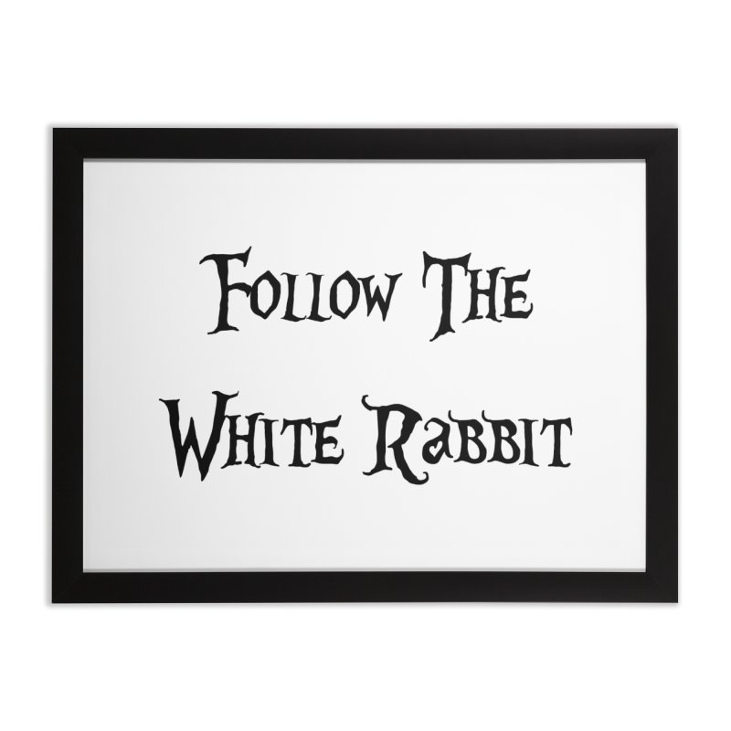 Follow The White Rabbit Home Framed Fine Art Print by ALMA VISUAL's Artist Shop