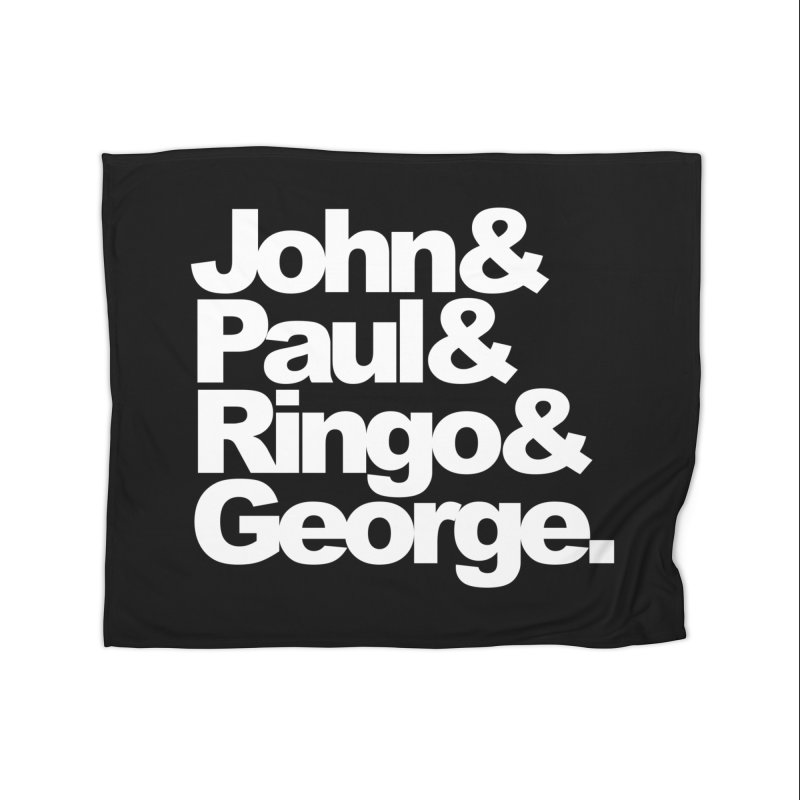 John and Paul and Ringo and George - black background Home Blanket by ALMA VISUAL's Artist Shop