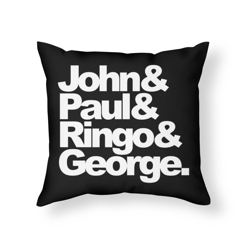 John and Paul and Ringo and George - black background Home Throw Pillow by ALMA VISUAL's Artist Shop
