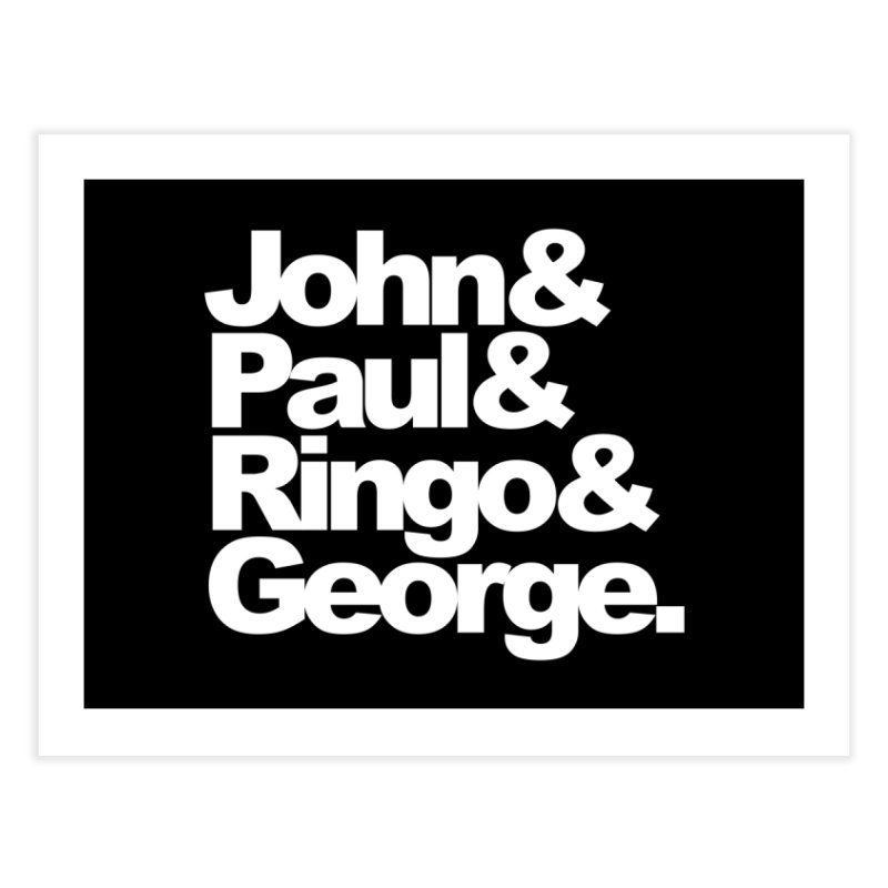 John and Paul and Ringo and George - black background Home Fine Art Print by ALMA VISUAL's Artist Shop