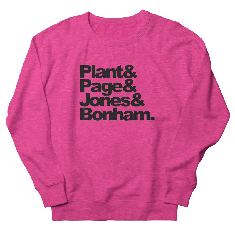 Plant and Page and Jones and Bonham Women's Sweatshirt by ALMA VISUAL's Artist Shop