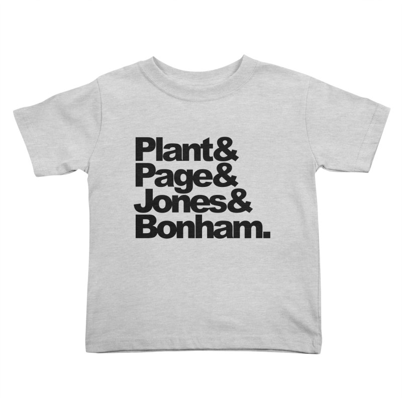 Plant and Page and Jones and Bonham Kids Toddler T-Shirt by ALMA VISUAL's Artist Shop