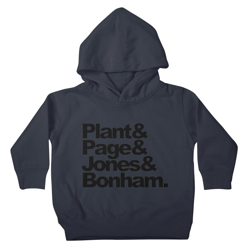 Plant and Page and Jones and Bonham Kids Toddler Pullover Hoody by ALMA VISUAL's Artist Shop