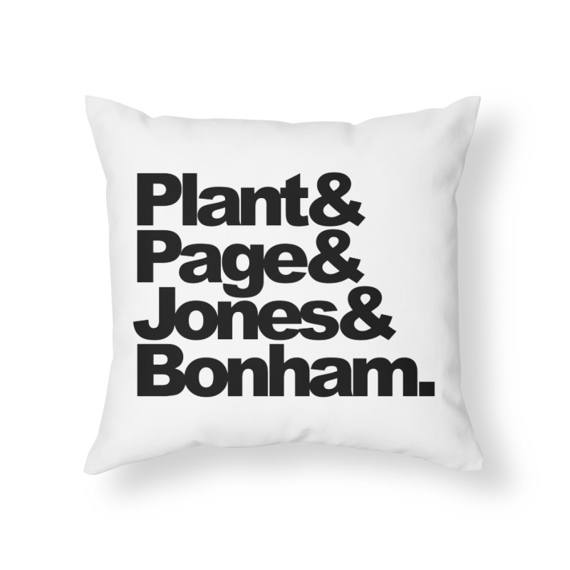 Plant and Page and Jones and Bonham Home Throw Pillow by ALMA VISUAL's Artist Shop