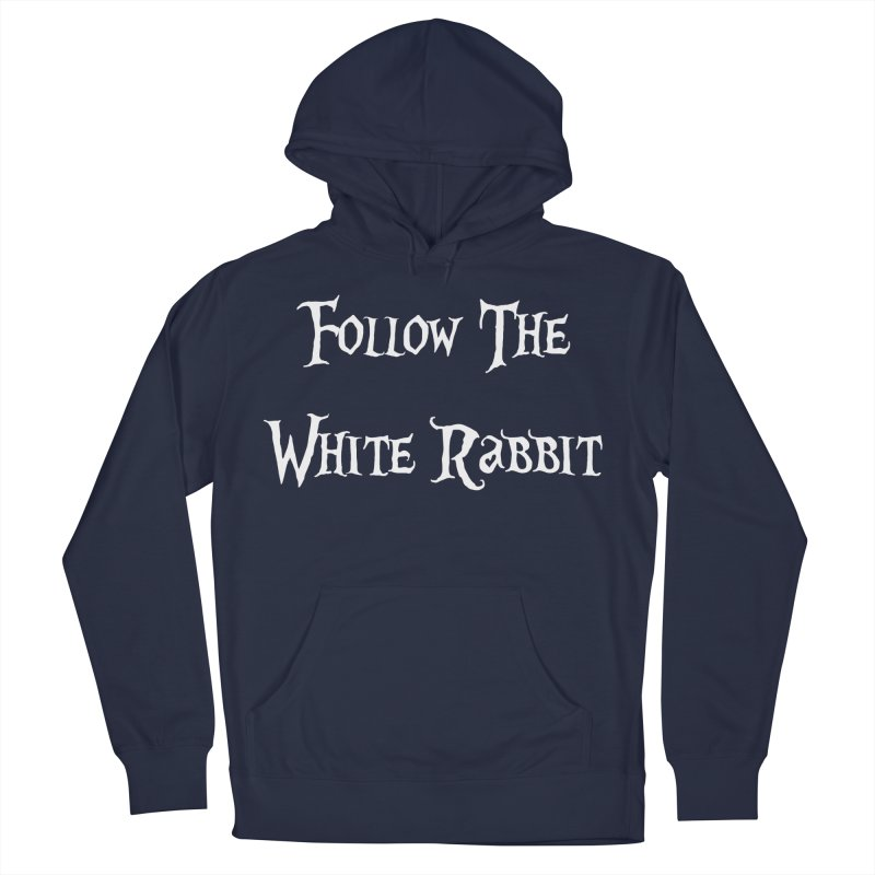 Follow The White Rabbit BLACK BACKGROUND Women's Pullover Hoody by ALMA VISUAL's Artist Shop