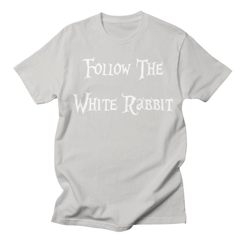 Follow The White Rabbit BLACK BACKGROUND Women's Unisex T-Shirt by ALMA VISUAL's Artist Shop