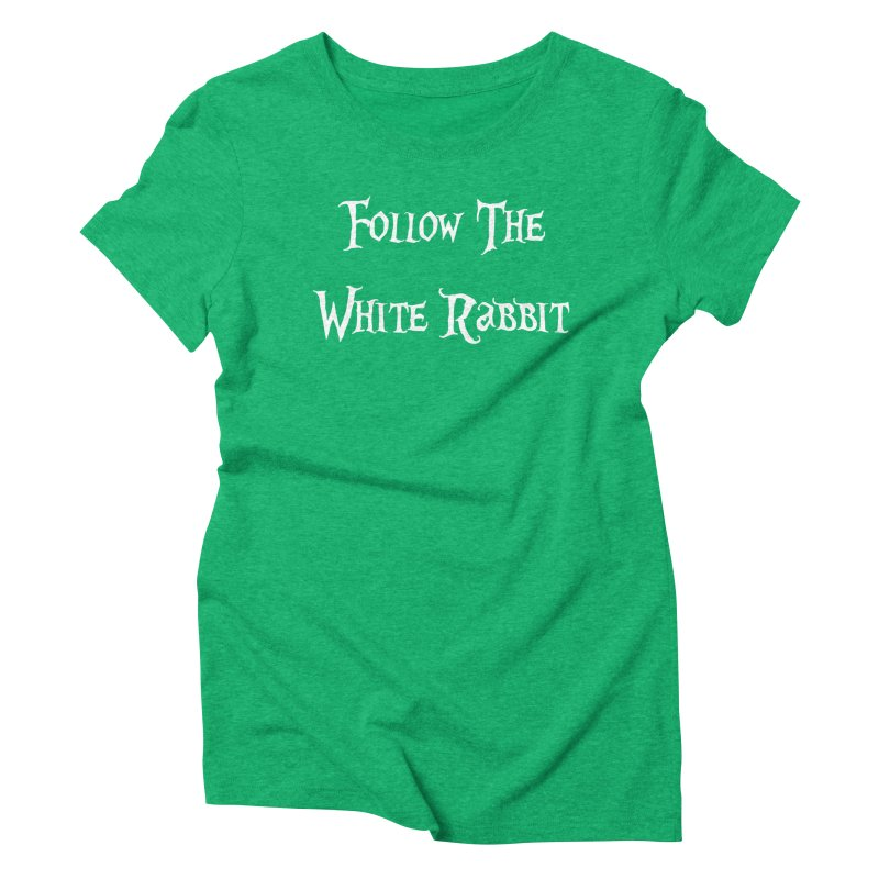 Follow The White Rabbit BLACK BACKGROUND Women's Triblend T-shirt by ALMA VISUAL's Artist Shop
