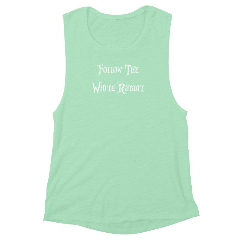 Follow The White Rabbit BLACK BACKGROUND Women's Muscle Tank by ALMA VISUAL's Artist Shop