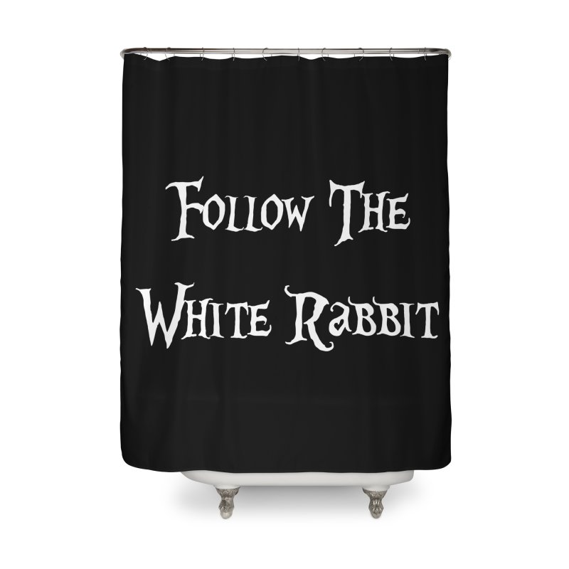 Follow The White Rabbit BLACK BACKGROUND Home Shower Curtain by ALMA VISUAL's Artist Shop