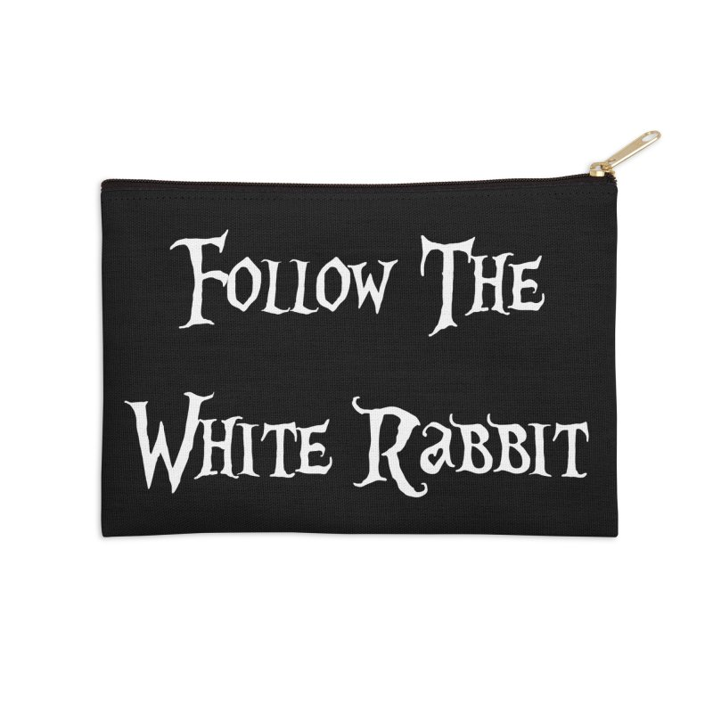 Follow The White Rabbit BLACK BACKGROUND Accessories Zip Pouch by ALMA VISUAL's Artist Shop