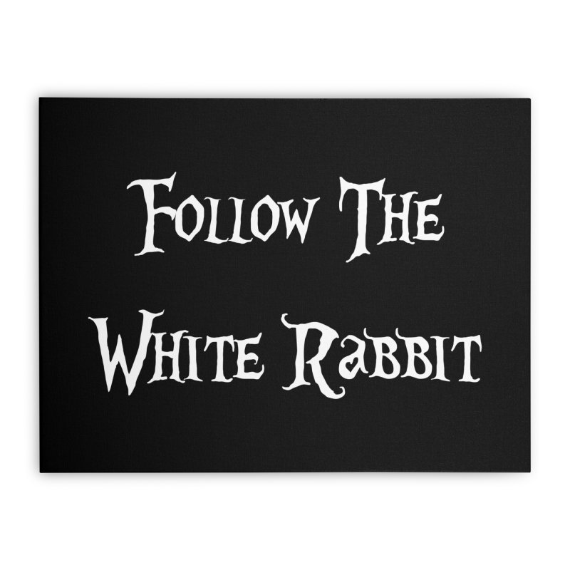 Follow The White Rabbit BLACK BACKGROUND Home Stretched Canvas by ALMA VISUAL's Artist Shop