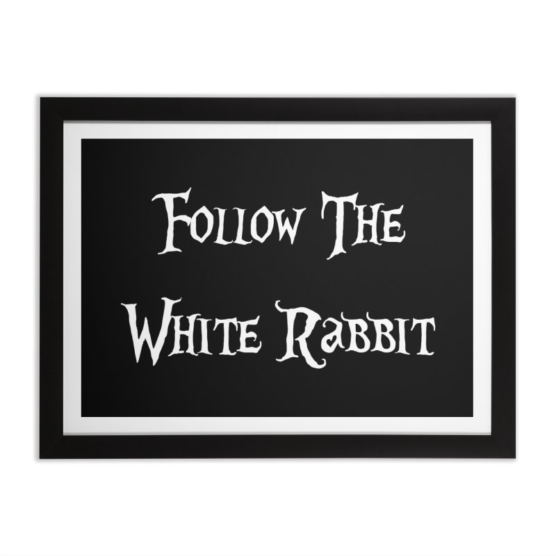 Follow The White Rabbit BLACK BACKGROUND Home Framed Fine Art Print by ALMA VISUAL's Artist Shop
