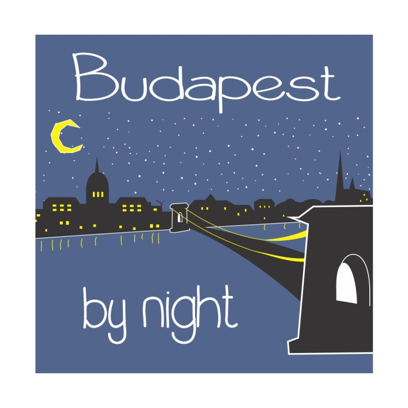 Budapest by night by ALMA VISUAL's Artist Shop