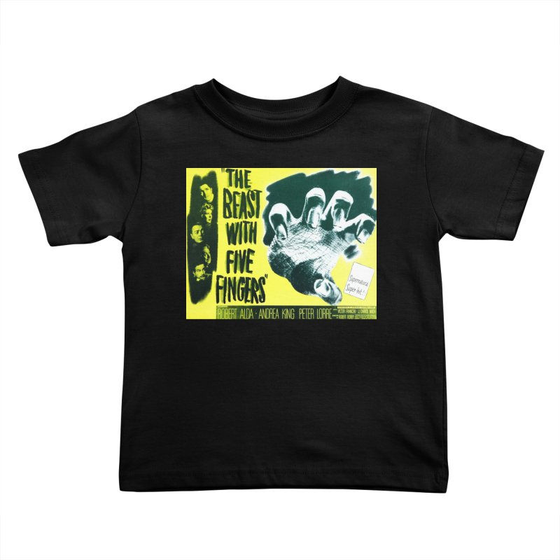 The Beast with five fingers, vintage horror movie poster Kids Toddler T-Shirt by ALMA VISUAL's Artist Shop