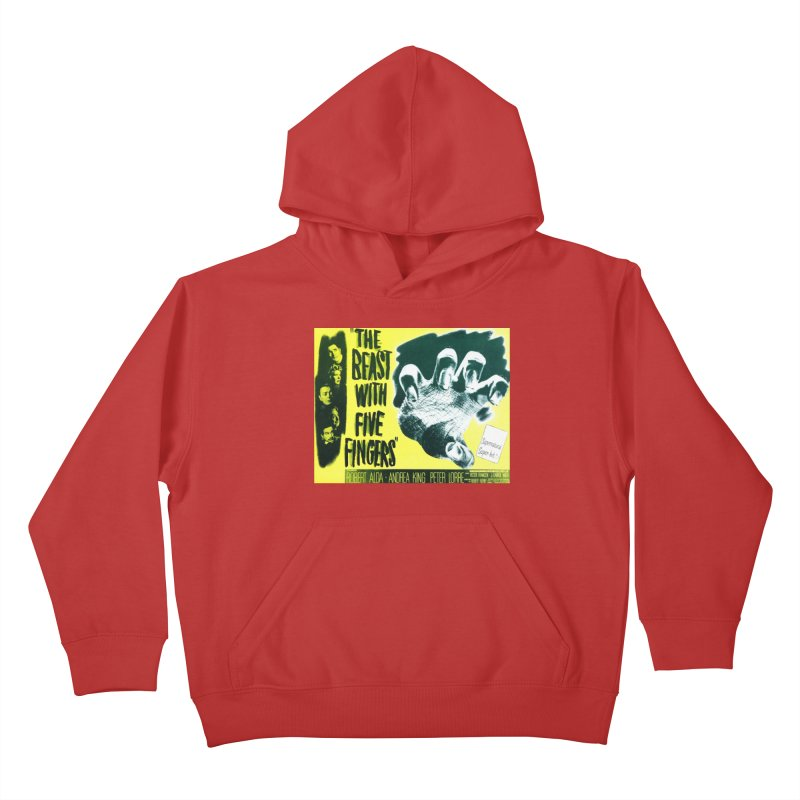 The Beast with five fingers, vintage horror movie poster Kids Pullover Hoody by ALMA VISUAL's Artist Shop