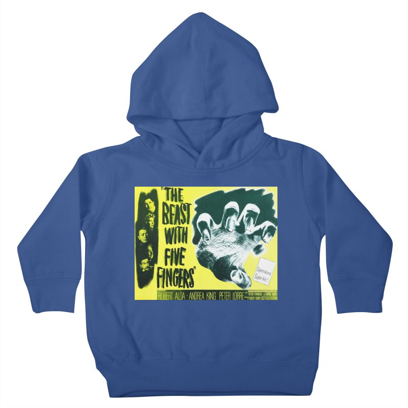 The Beast with five fingers, vintage horror movie poster Kids Toddler Pullover Hoody by ALMA VISUAL's Artist Shop