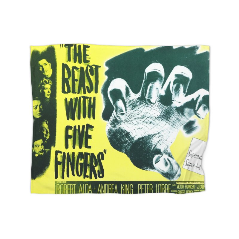 The Beast with five fingers, vintage horror movie poster Home Blanket by ALMA VISUAL's Artist Shop